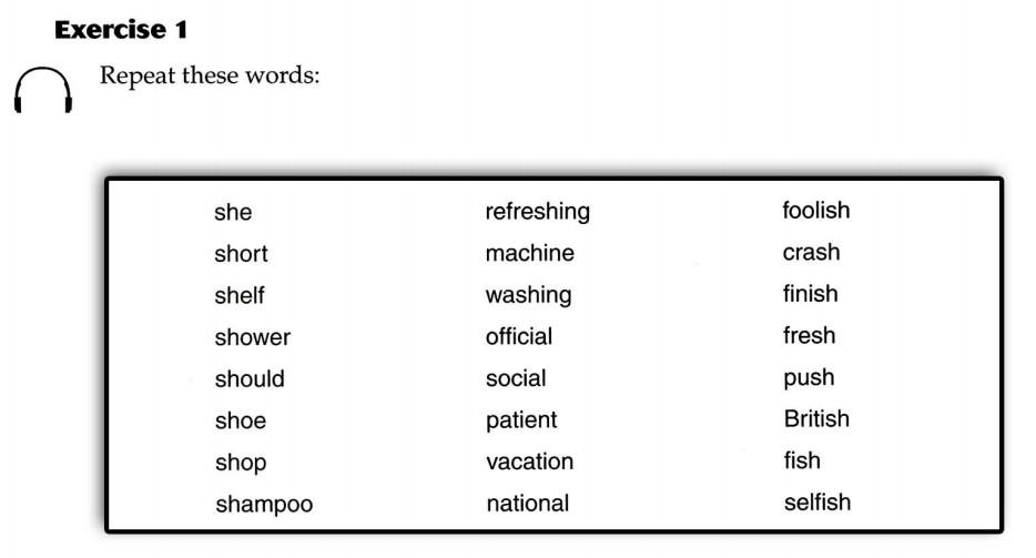 美国英语语音语调速成 Consonant 3 /ʃ/ Exercise 1