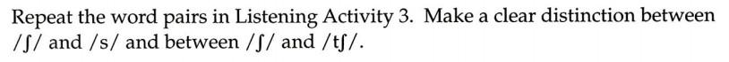 美国英语语音语调速成 Consonant 3 /ʃ/ Exercise 4
