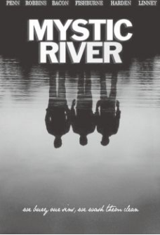 《Mystic River》 神秘河 难以忘怀的命运纠结